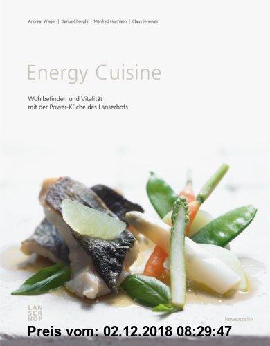 Gebr. - Energy Cuisine. Wohlbefinden und Vitalität mit der Power-Küche des Lanserhofs