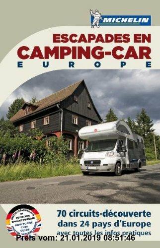 Gebr. - Escapades en Camping -car Europe 2011 (Camping Führer (Hotel&R.))
