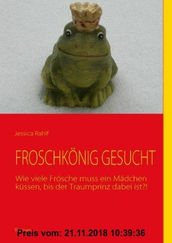 Gebr. - Froschkönig gesucht: Wie viele Frösche muss ein Mädchen küssen, bis der Traumprinz dabei ist?!