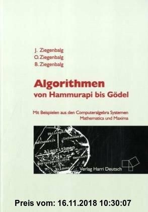 Gebr. - Algorithmen: Von Hammurapi bis Gödel