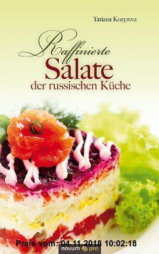 Gebr. - Raffinierte Salate der russischen Küche