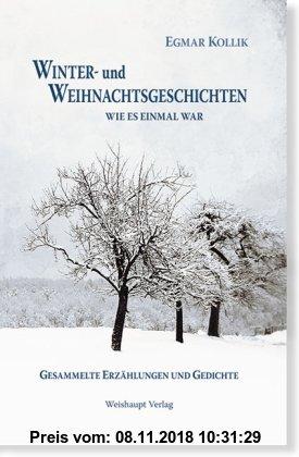 Gebr. - Winter- und Weihnachtsgeschichten: Wie es einmal war