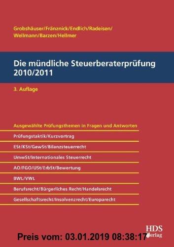 Gebr. - Die mündliche Steuerberaterprüfung 2010/2011
