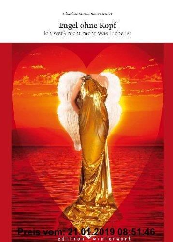 Gebr. - Engel ohne Kopf: Ich weiß nicht mehr was Liebe ist