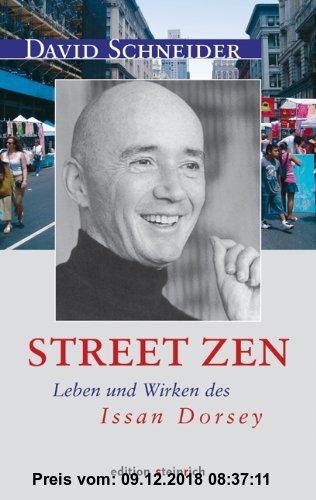 Gebr. - Street Zen: Leben und Wirken des Issan Dorsey