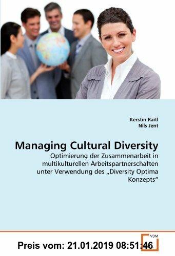 Gebr. - Managing Cultural Diversity: Optimierung der Zusammenarbeit in multikulturellen Arbeitspartnerschaften unter Verwendung des ?Diversity Optima