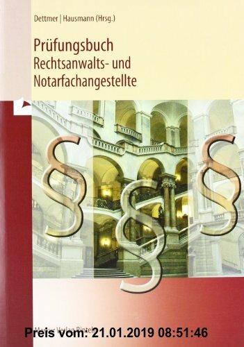 Gebr. - Prüfungsbuch. Rechtsanwalts- und Notarfachangestellte
