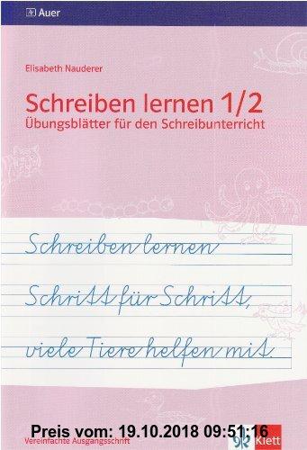 Gebr. - Schreiben lernen Schritt für Schritt, viele Tiere helfen mit: Übungsblätter für den Schreibunterricht, 1./2. Jahrgangsstufe, Vereinfachte Ausg