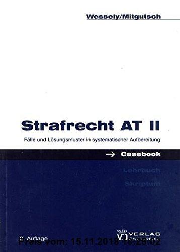 Gebr. - Casebook Strafrecht AT II: Fälle und Lösungsmuster in systematischer Aufbereitung