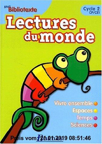Gebr. - Lectures du monde : Bibliotexte, CP-CE1 (Mon Bibliotexte)