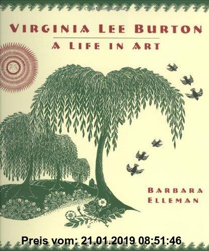 Gebr. - Virginia Lee Burton: A Life in Art