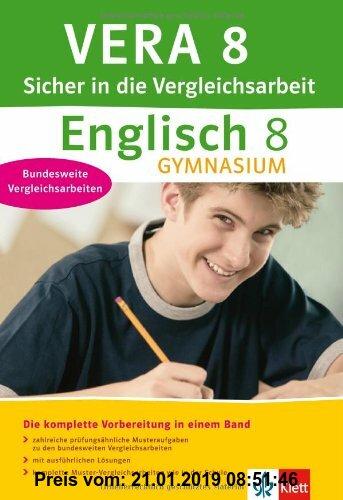 Gebr. - VERA 8 Sicher in die Vergleichsarbeit Englisch Gymnasium: Die komplette Vorbereitung mit prüfungsähnlichen Aufgaben, ausführlichen Lösungen un