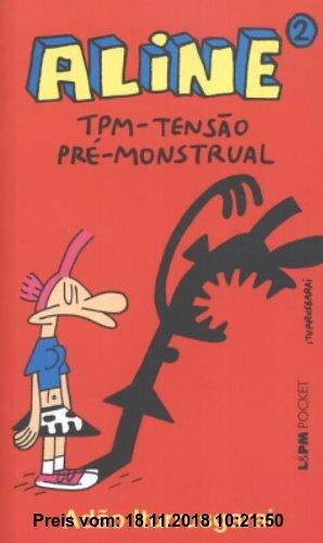 Gebr. - Aline 2. TPM. Tensão Pré-Monstrual - Coleção L&PM Pocket (Em Portuguese do Brasil)