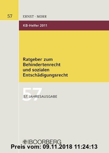 Gebr. - KB-Helfer 2011: Ratgeber zum Behinderten- und sozialen Entschädigungsrecht