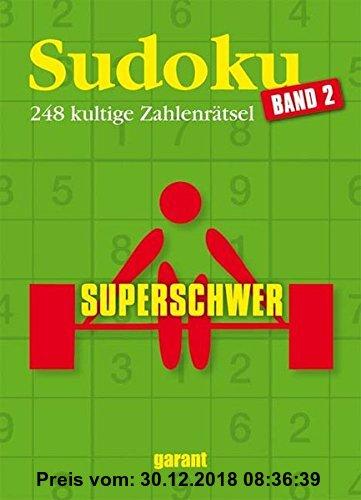 Gebr. - Sudoku superschwer - Band 2: 248 kultige Zahlenrätsel