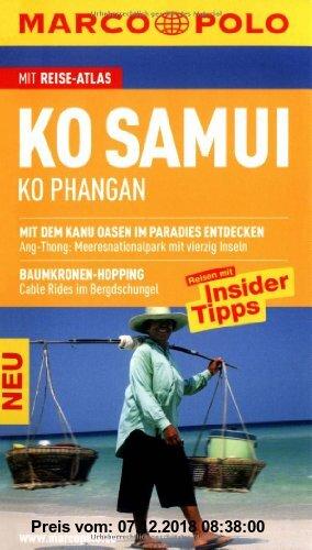 Gebr. - MARCO POLO Reiseführer Ko Samui, Ko Phangan: Reisen mit Insider-Tipps. Mit Reiseatlas