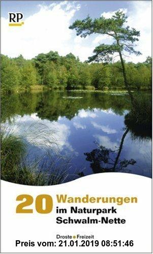 Gebr. - 20 Wanderungen im Naturpark Schwalm-Nette - Nimm mich mit ins Grüne