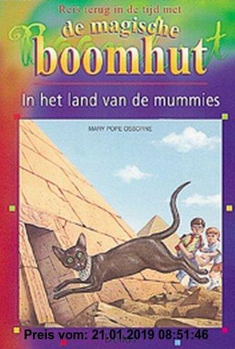 Gebr. - In het land van de mummies / druk 1 (Magische Boomhut (3))