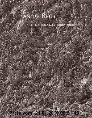 Gebr. - Jan de Beus: schilderijen, Bilder 2000-2006
