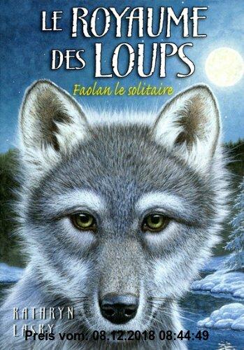 Gebr. - Le royaume des loups, Tome 1 : Faolan le solitaire