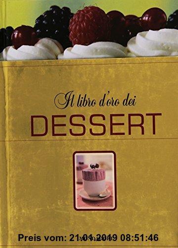 Gebr. - Il libro d'oro dei dessert