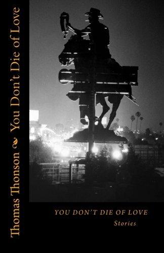 Gebr. - You Don't Die of Love: Stories