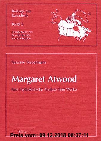 Gebr. - Margaret Atwood. Eine mythokritische Analyse ihrer Werke
