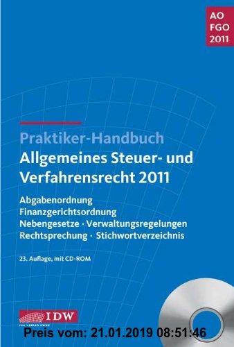 Gebr. - Praktiker-Handbuch Allgemeines Steuer- und Verfahrensrecht 2011: Abgabenordnung, Finanzgerichtsordnung, Nebengesetze, Verwaltungsregelungen, R