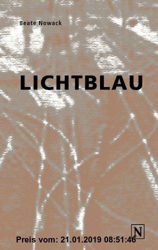 Gebr. - Lichtblau: Erzählung