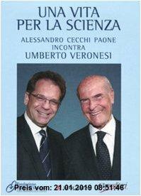 Gebr. - Umberto Veronesi. Una vita per la scienza. Con 2 DVD