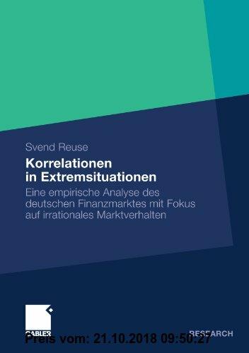 Gebr. - Korrelationen in Extremsituationen: Eine empirische Analyse des deutschen Finanzmarktes mit Fokus auf irrationales Marktverhalten (German Edit