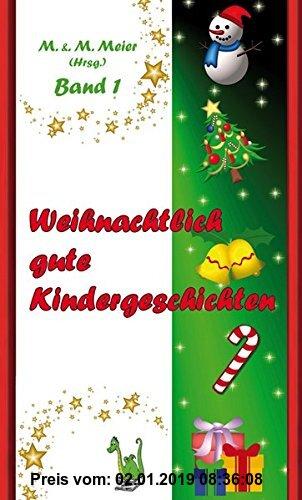 Gebr. - Weihnachtlich gute Kindergeschichten Band 1