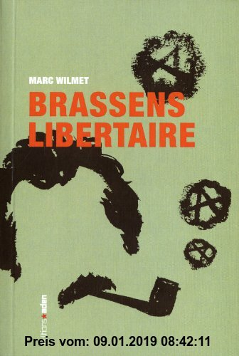 Gebr. - Georges Brassens libertaire : La chanterelle et le bourdon