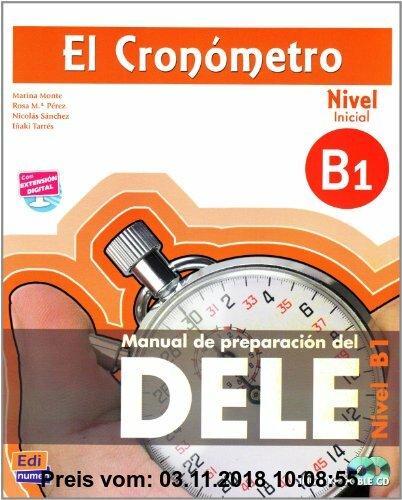 Gebr. - El Cronómetro, Nivel B1 (Inicial) - Aktualisierte Auflage: Manual de preparación del DELE / Übungsbuch mit 2 Audio-CDs