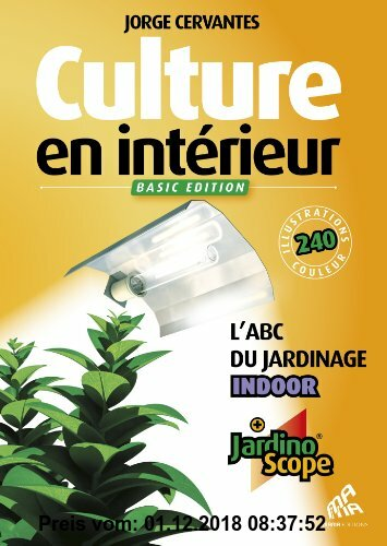 Gebr. - Culture en intérieur : L'ABC du jardin Indoor
