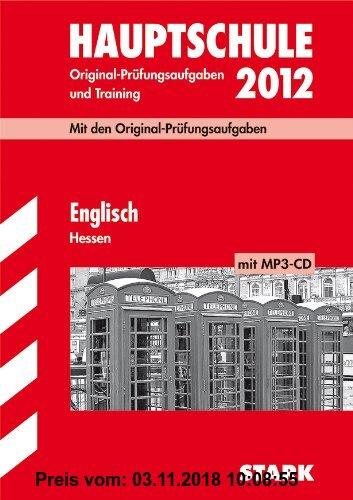 Gebr. - Abschluss-Prüfungsaufgaben Hauptschule Hessen; Englisch mit MP3-CD 2012; Mit den Original-Prüfungsaufgaben Jahrgänge 2006-2011 und Training. O