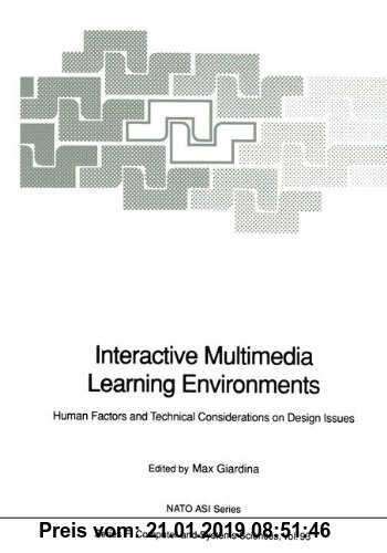Gebr. - Interactive Multimedia Learning Environments: Human Factors and Technical Considerations on Design Issues (Nato ASI Subseries F:)