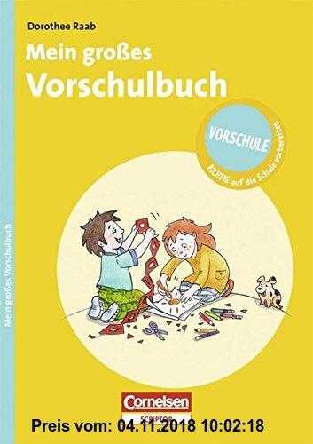 Gebr. - Vorschule - RICHTIG auf die Schule vorbereiten: Mein großes Vorschulbuch