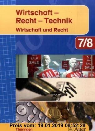 Wirtschaft-Recht-Technik: Wirtschaft und Recht 7/8