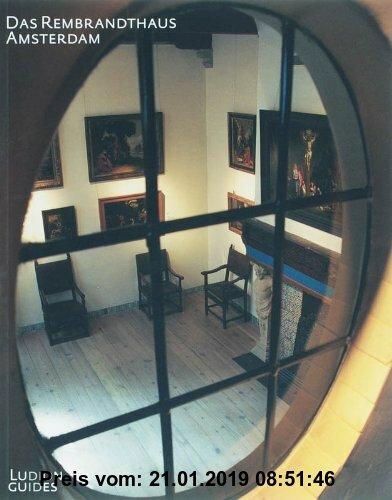 Gebr. - Das Rembrandthuis Amsterdam / druk 1 (Ludion Gids)