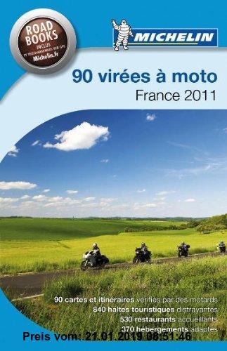 Gebr. - 85 virées à moto - France 2011 (Camping Führer (Hotel&R.))