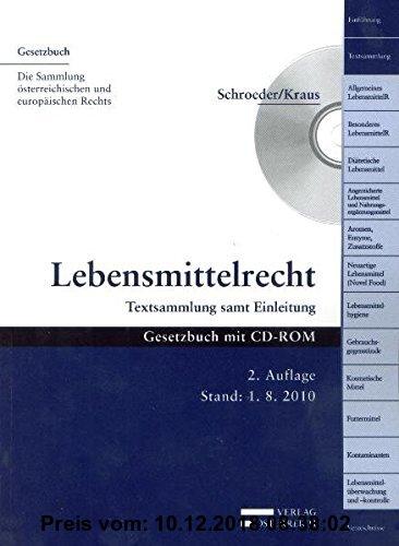 Gebr. - Lebensmittelrecht: Textsammlung samt Einleitung (Gesetzbuch)