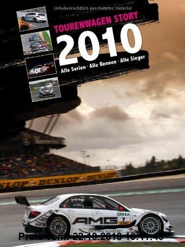 Gebr. - Tourenwagen Story 2010: Alle Serien - Alle Rennen - Alle Sieger