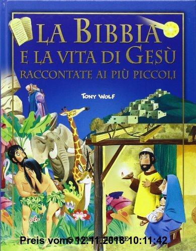 Gebr. - La Bibbia e la vita di Gesù raccontata ai più piccoli