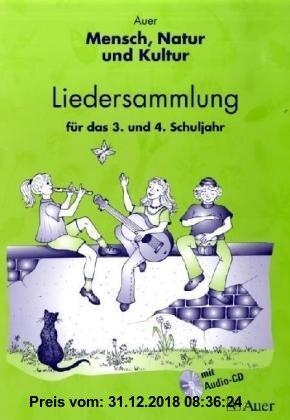 Gebr. - Auer Mensch, Natur und Kultur: Liedersammlung für das 3. und 4. Schuljahr. Mensch, Natur und Kultur / Mit Audio-CD. (Lernmaterialien)