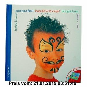 Gebr. - ¡Pintate la cara! = Paint your face! = maquille-toi le visage! = dipinsiti il viso! = pinta a cara!