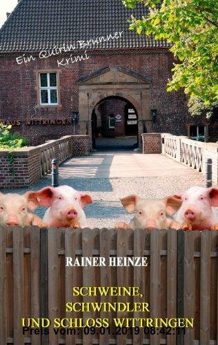 Gebr. - Schweine, Schwindler und Schloss Wittringen