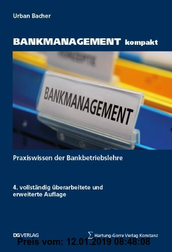 Gebr. - BANKMANAGEMENT kompakt: Praxis der Bankbetriebslehre