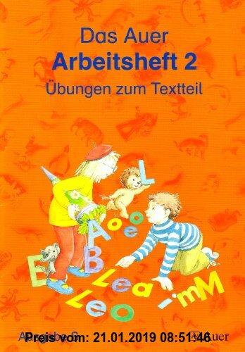 Gebr. - Die Auer Fibel -  Ausgabe S Baden Württemberg / Das Auer Arbeitsheft 2: Übungen zum Textteil