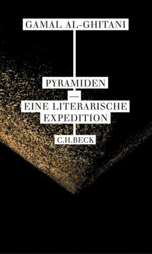 Gebr. - Pyramiden: Eine literarische Expedition